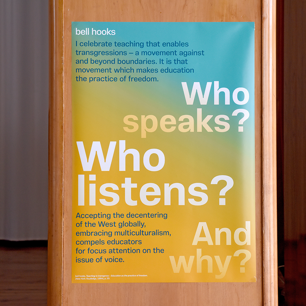 """bell hooks: """"Who speaks? Who listens? And why?"""""""